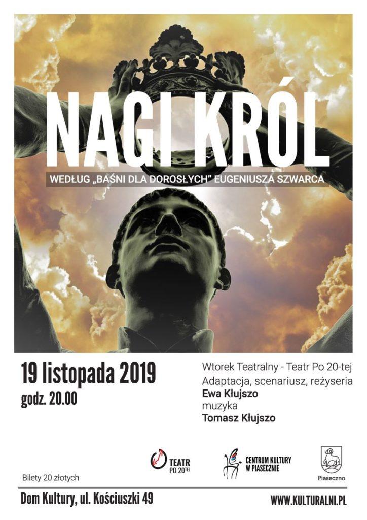 Nagi Król - Wtorek Teatralny