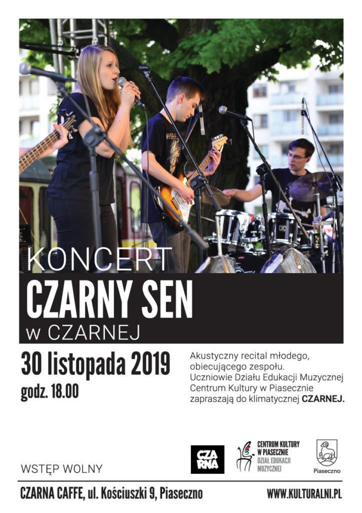 Koncert CZARNY SEN