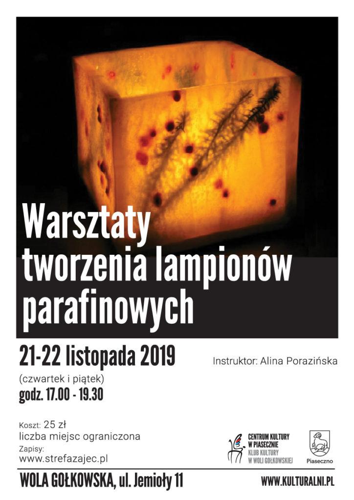 21-22 listopada 2019 roku zapraszamy nawarsztaty tworzenia lampionów parafinowych.