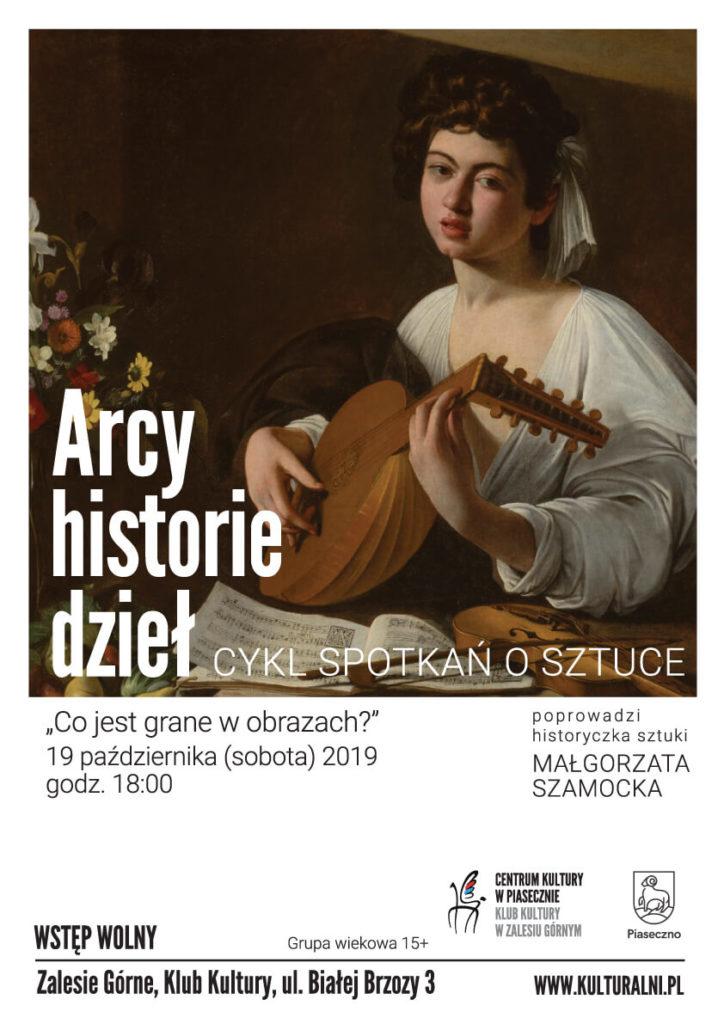 ARCY-HISTORIE DZIEŁ CO JEST GRANE WOBRAZACH?