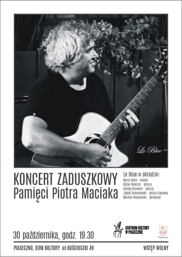 KONCERT ZADUSZKOWY Pamięci Piotra Maciaka