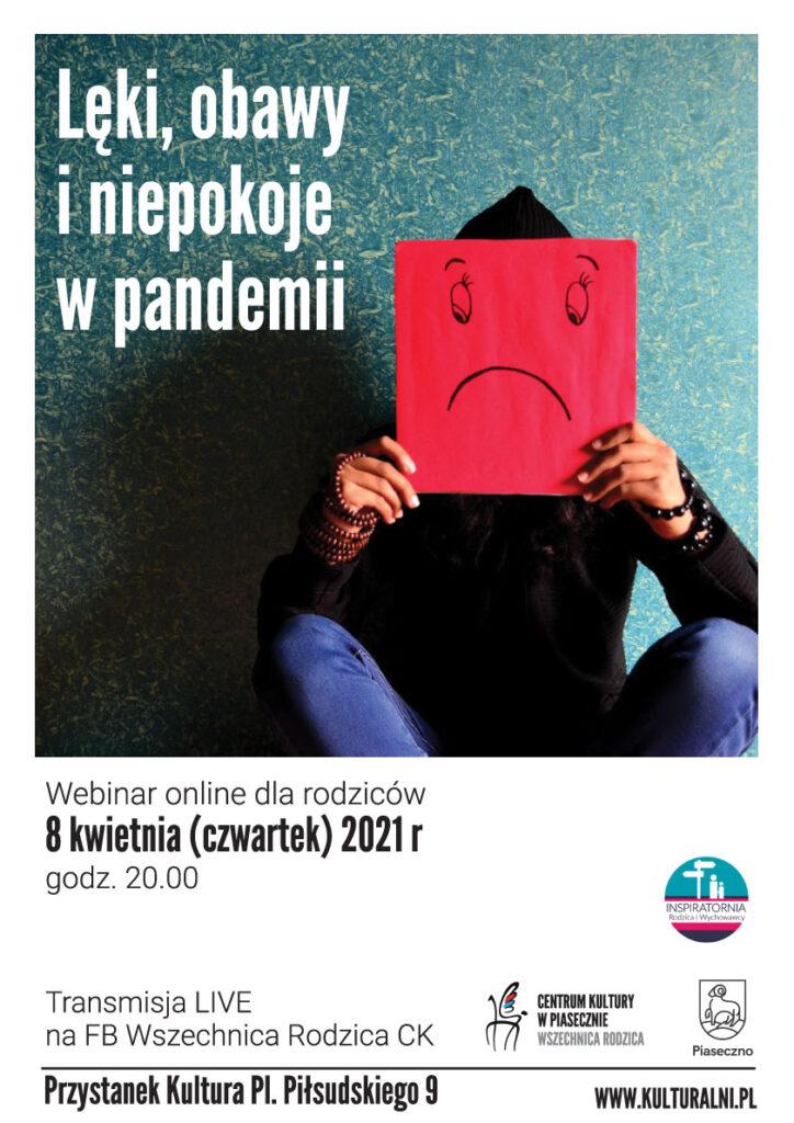 Plakat wydarzenia Lęki, obawy iniepokoje wpandemii webinar online dla rodziców