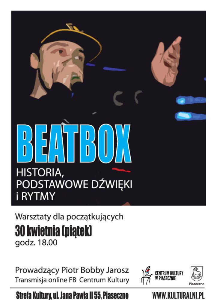 Plakat wydarzenia BEATBOX HISTORIA, PODSTAWOWE DŹWIĘKI IRYTMY