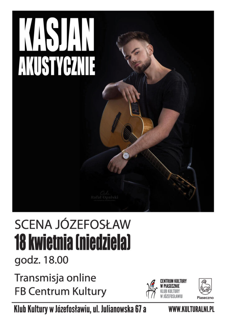 Plakat wydarzenia KasjaN Akustycznie
