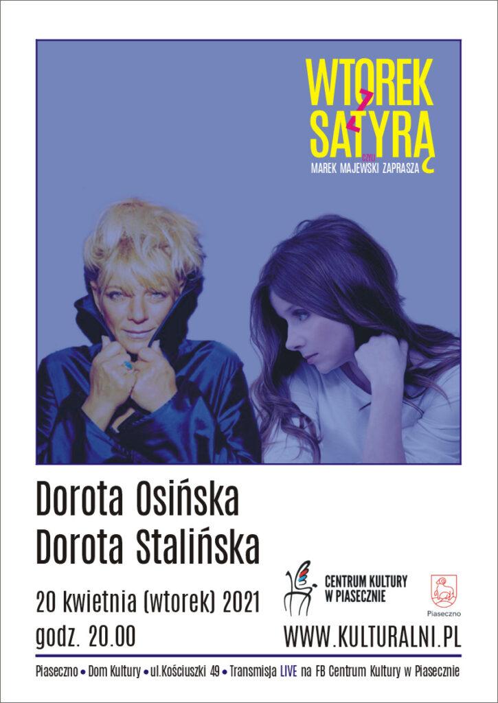 Plakat wydarzenia Wtorek zSatyrą. Dorota Osińska iDorota Stalińska