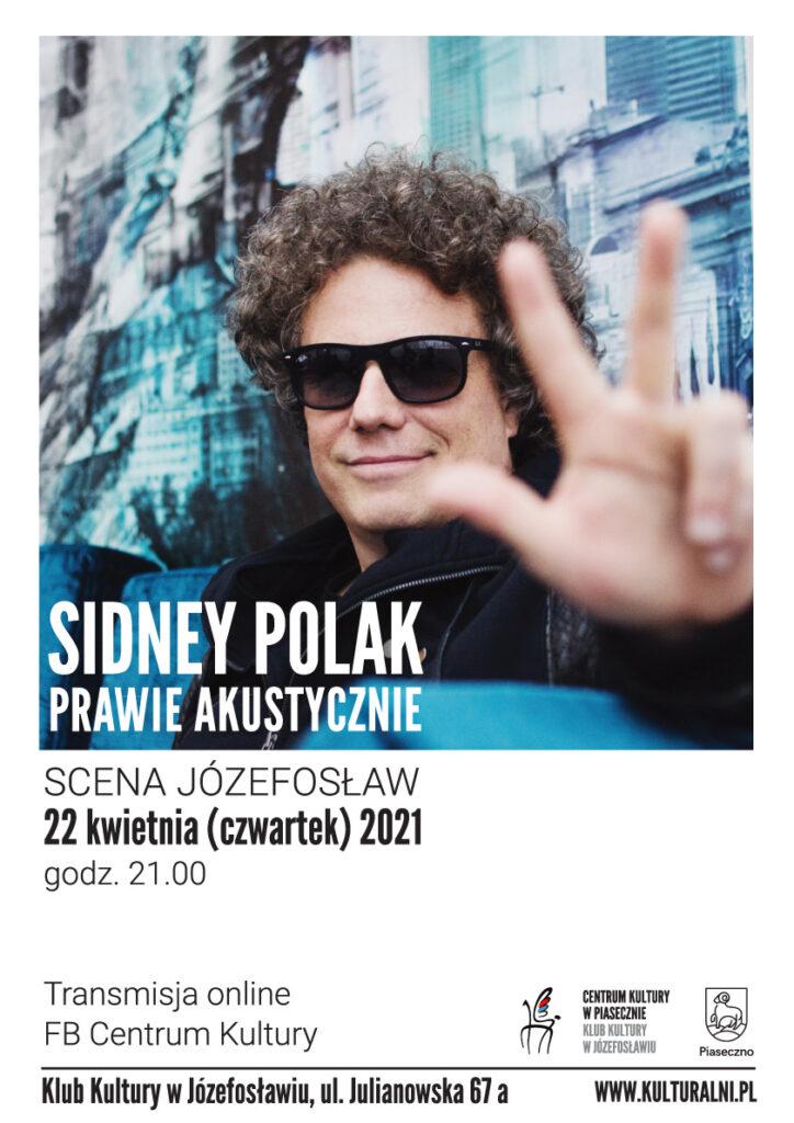 Plakat wydarzenia Sidney Polak Prawie Akustycznie