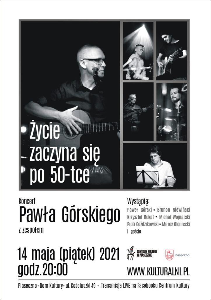 Plakat wydarzenia Koncert Pawła Górskiego zzespołem