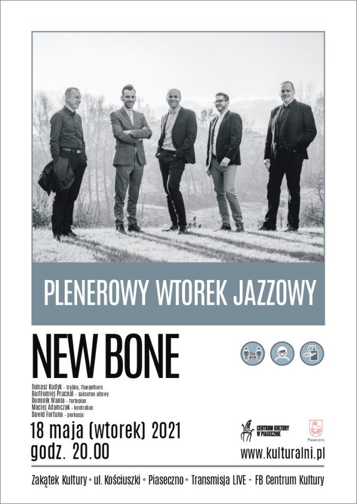 Plakat wydarzenia PLENEROWY WTOREK JAZZOWY. NEW BONE