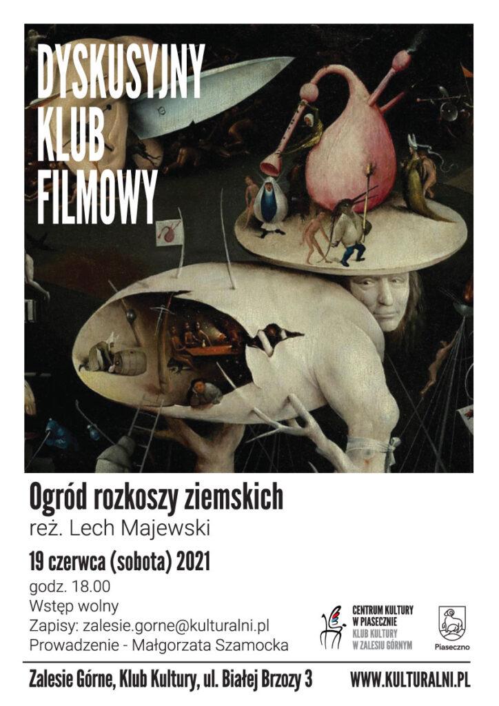 Plakat wydarzenia DYSKUSYJNY KLUB FILMOWY Ogród rozkoszy ziemskich