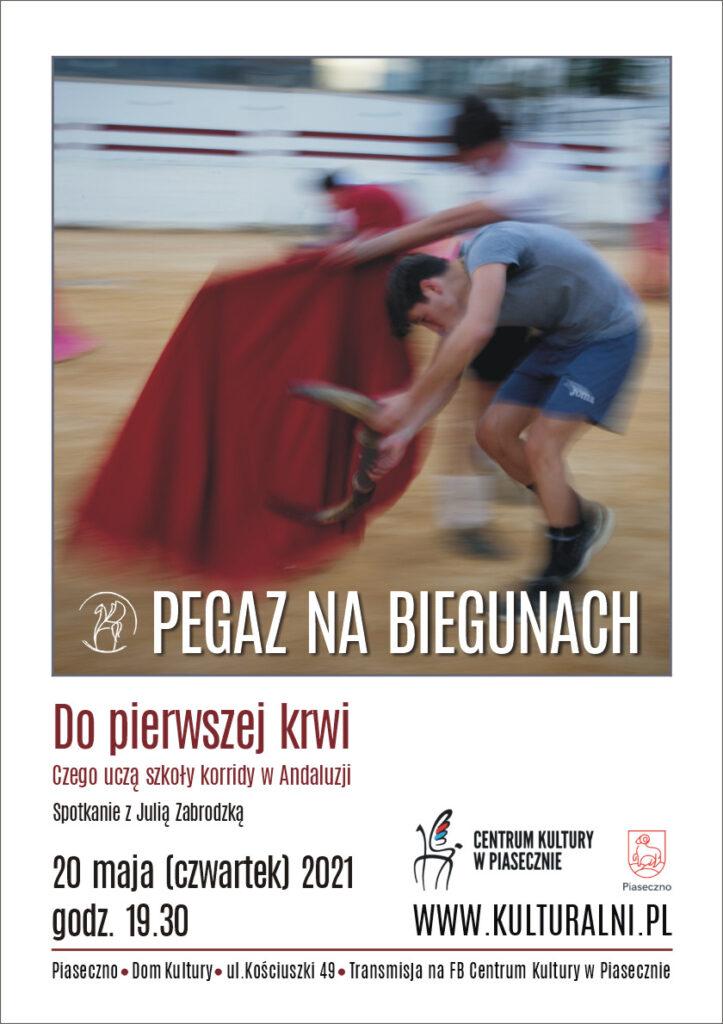 Plakat wydarzenia Pegaz nabiegunach. Dopierwszej krwi.