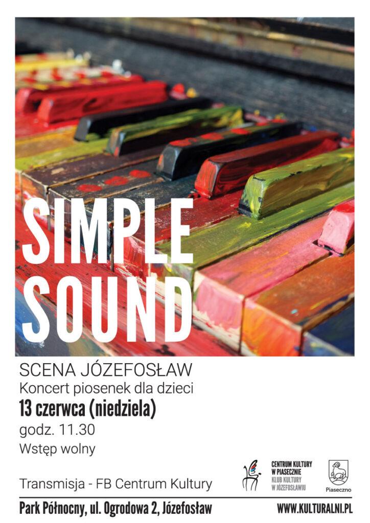 Plakat wydarzenia Simple sound. Koncert piosenek dla dzieci.