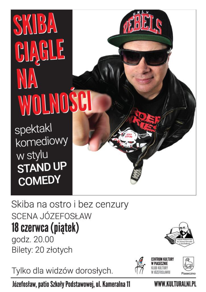 Plakat wydarzenia Skiba ciągle nawolności