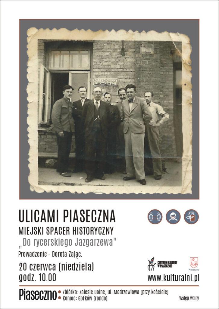 """Plakat wydarzenia ULICAMI PIASECZNA. MIEJSKI SPACER HISTORYCZNY """"Dorycerskiego Jazgarzewa"""""""