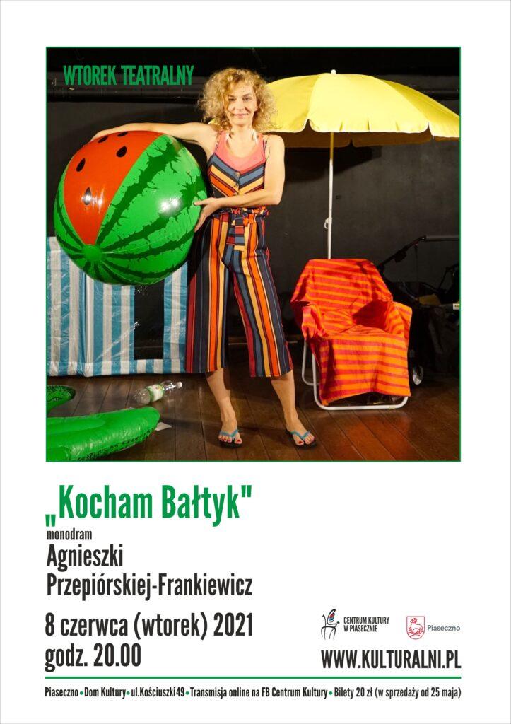 Plakat wydarzenia Wtorek Teatralny. Kocham Bałtyk