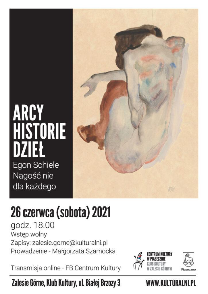 Plakat wydarzenia Arcy historie dzieł Egon Schiele