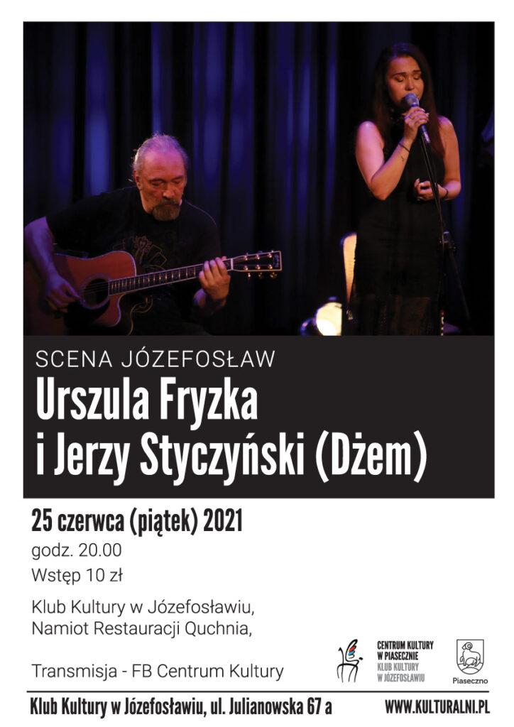 Plakat wydarzenia SCENA JÓZEFOSŁAW Urszula Fryzka iJerzy Styczyński ( Dżem)