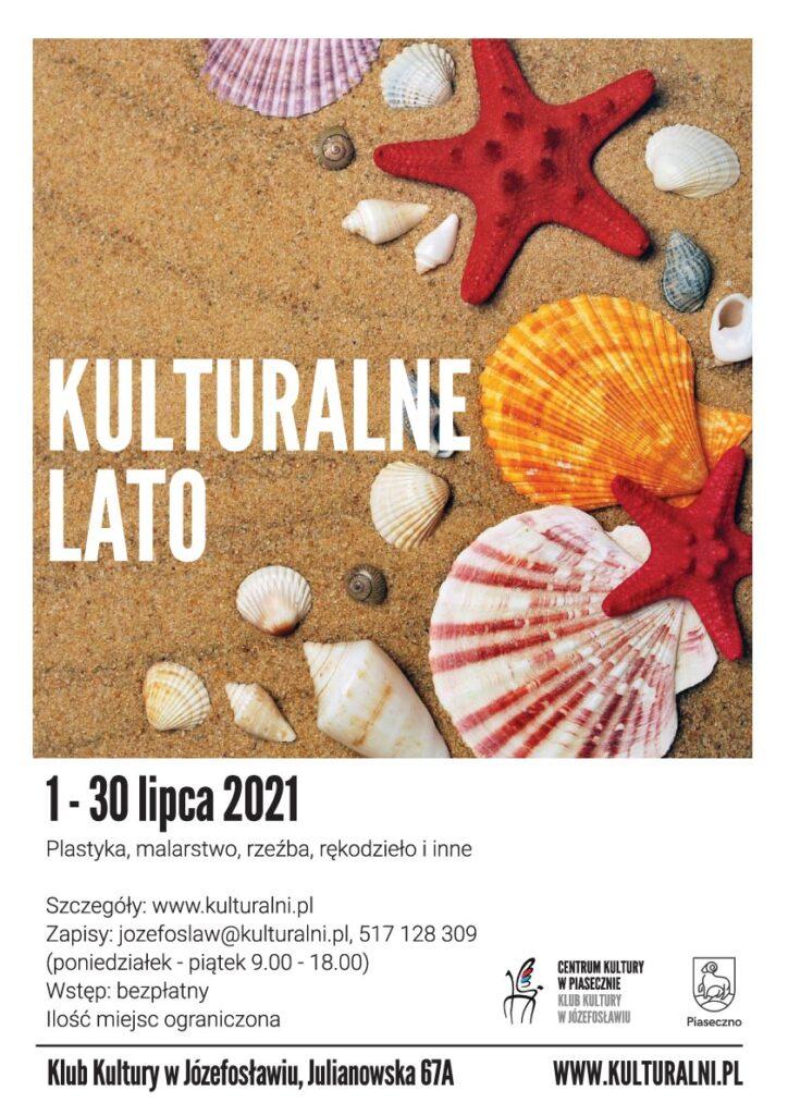 Plakat wydarzenia Kulturalne Lato - KK wJózefosławiu