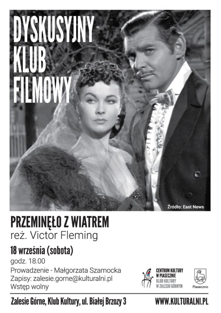 Plakat wydarzenia Dyskusyjny Klub Filmowy. Przeminęło zwiatrem