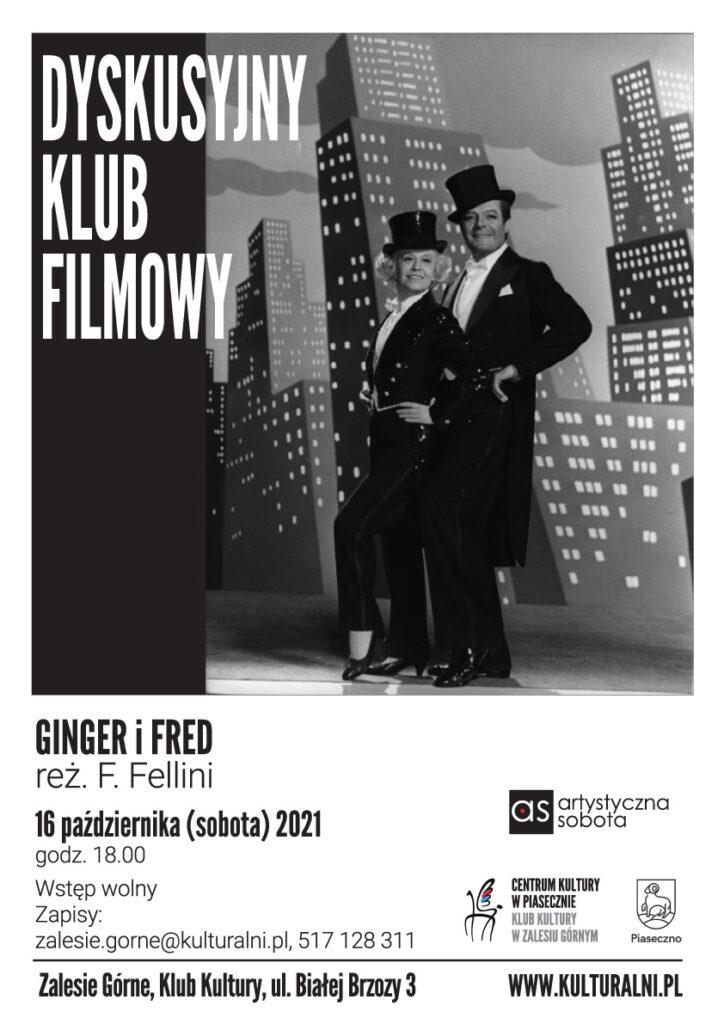 Plakat wydarzenia Dyskusyjny Klub Filmowy. Ginger iFred