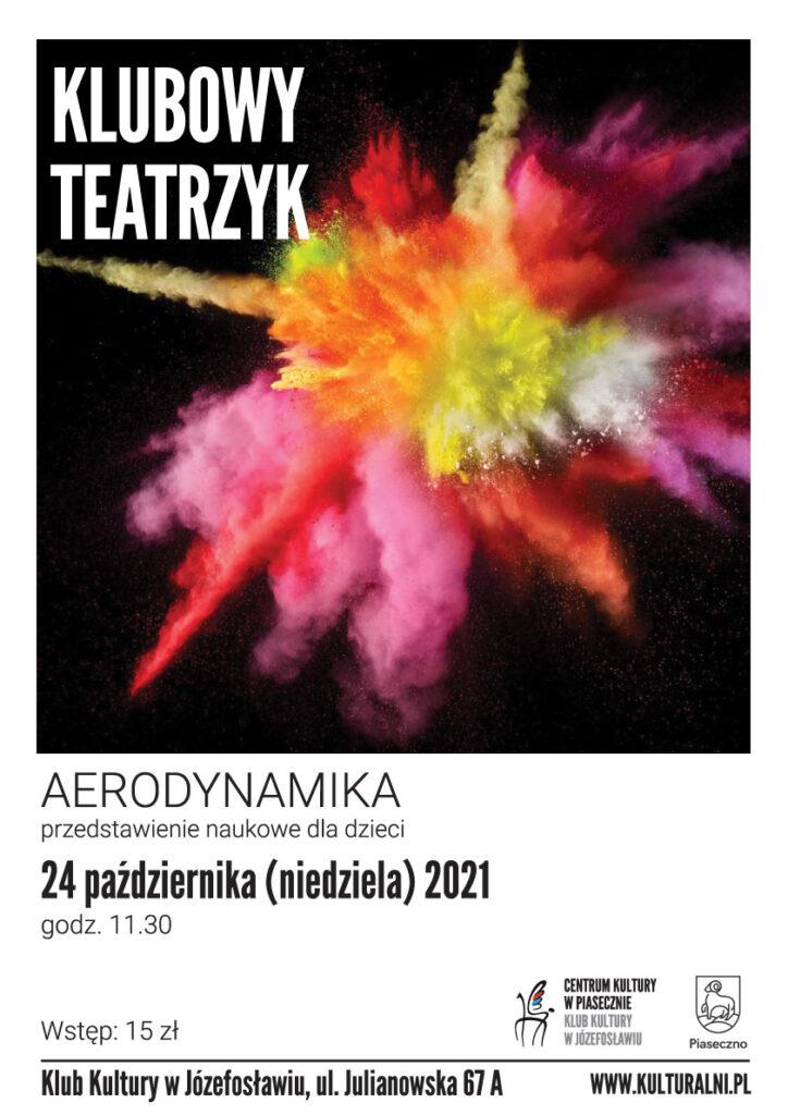 Plakat wydarzenia Klubowy Teatrzyk. Aerodynamika
